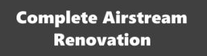 How to Renovate a Airstream Argosy